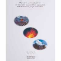 Manual On Cosmic Education: An Integrated Approach To A Responsible Attitude Towards People And Nature