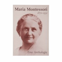 Maria Montessori Eine Anthologie