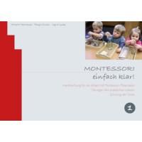 Montessori, einfach klar! Band 1