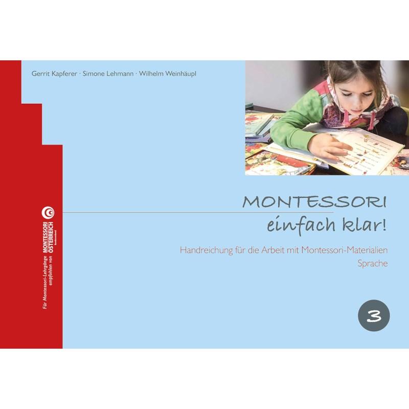 Montessori, einfach klar! Band 3