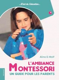 L'ambiance Montessori