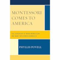 Montessori Comes To America