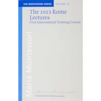 The 1913 Rome Lectures