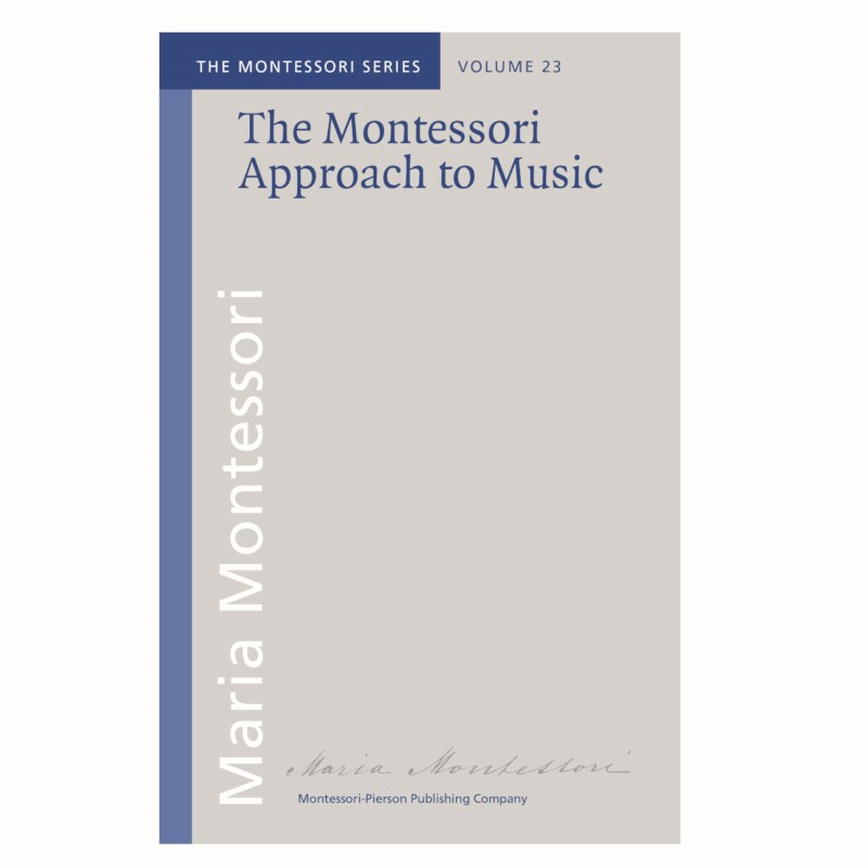 The Montessori Approach to Music
