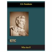 American Presidents Who Am I?