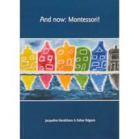 And Now: Montessori