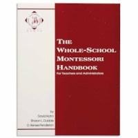 The Whole School Montessori Handbook