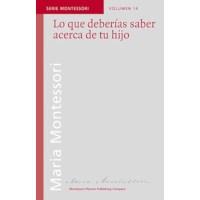 Lo Que Deberías Saber Acerca De Tu Hijo (Spanish)