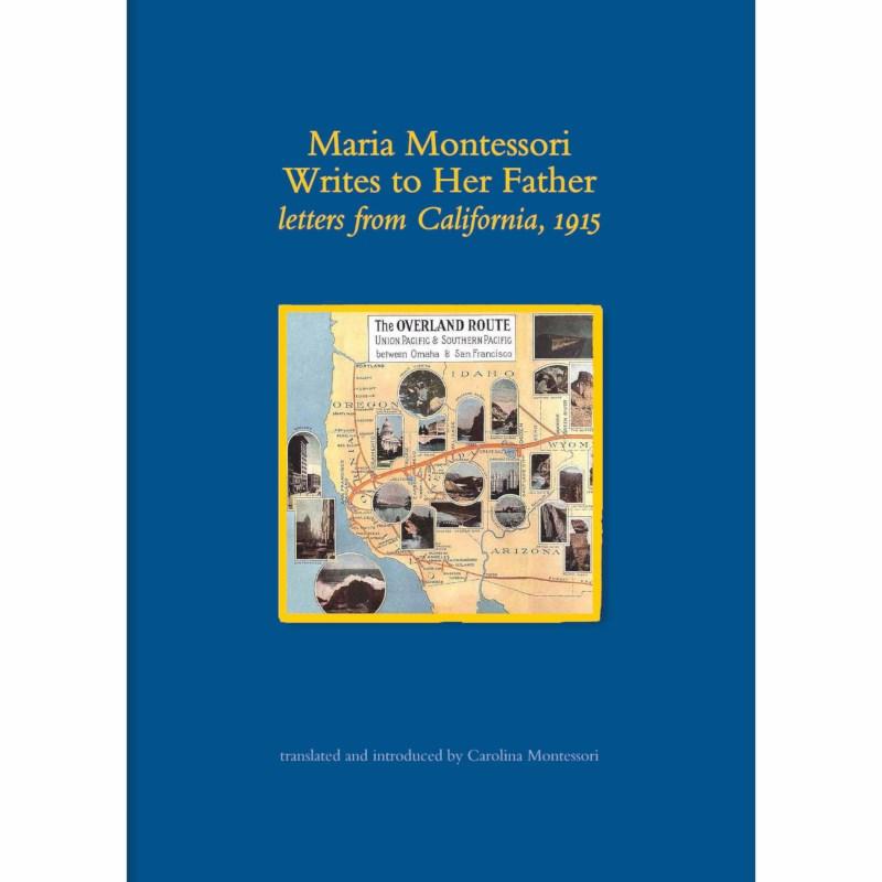 Maria Montessori Writes To Her Father