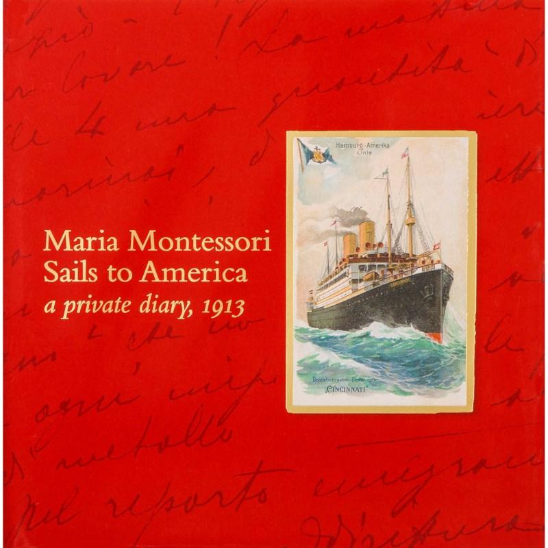 Maria Montessori Sails To America