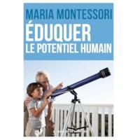 Éduquer Le Potentiel Humain (French)