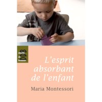 L'Esprit Absorbant De L'Enfant (French)