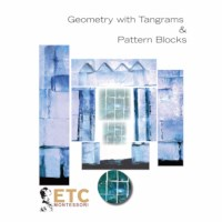 Geometry With Tangrams & Pattern Blocks