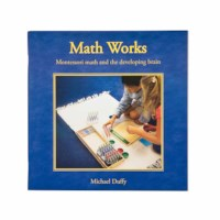 Math Works: Montessori Math And The Developing Brain