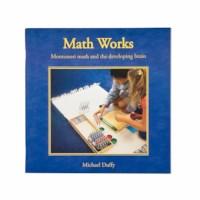 Math Works: Montessori Math And The Developing Brain