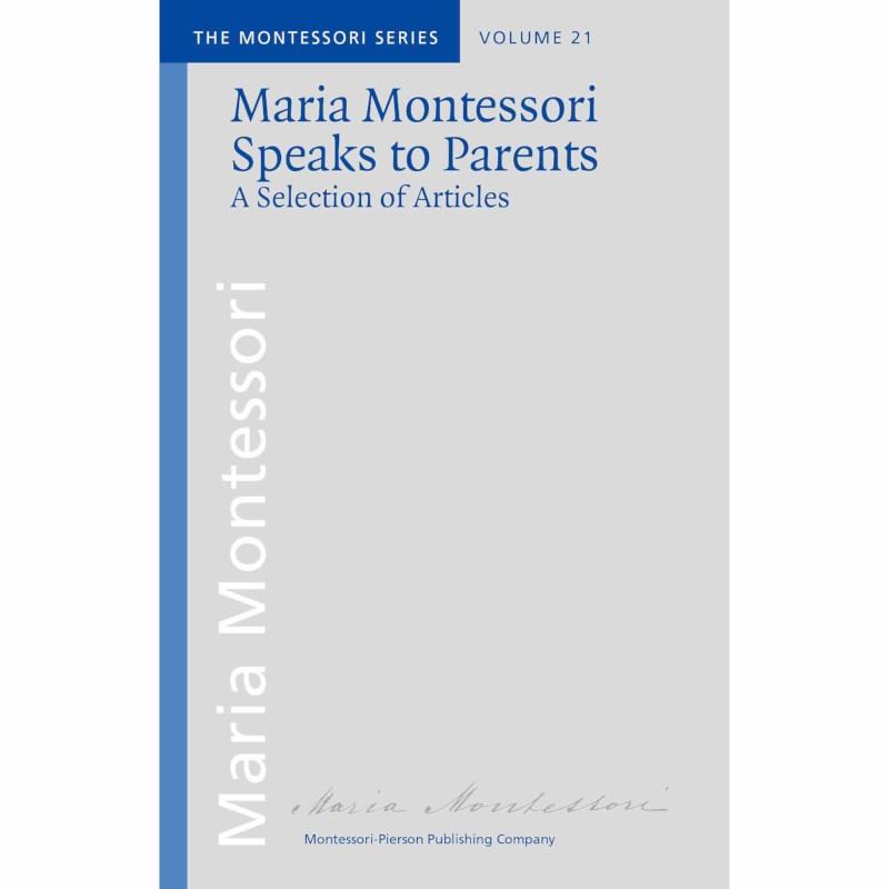 Maria Montessori Speaks To Parents