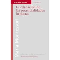 La Educación De Las Potencialidades Humanas (Spanish)
