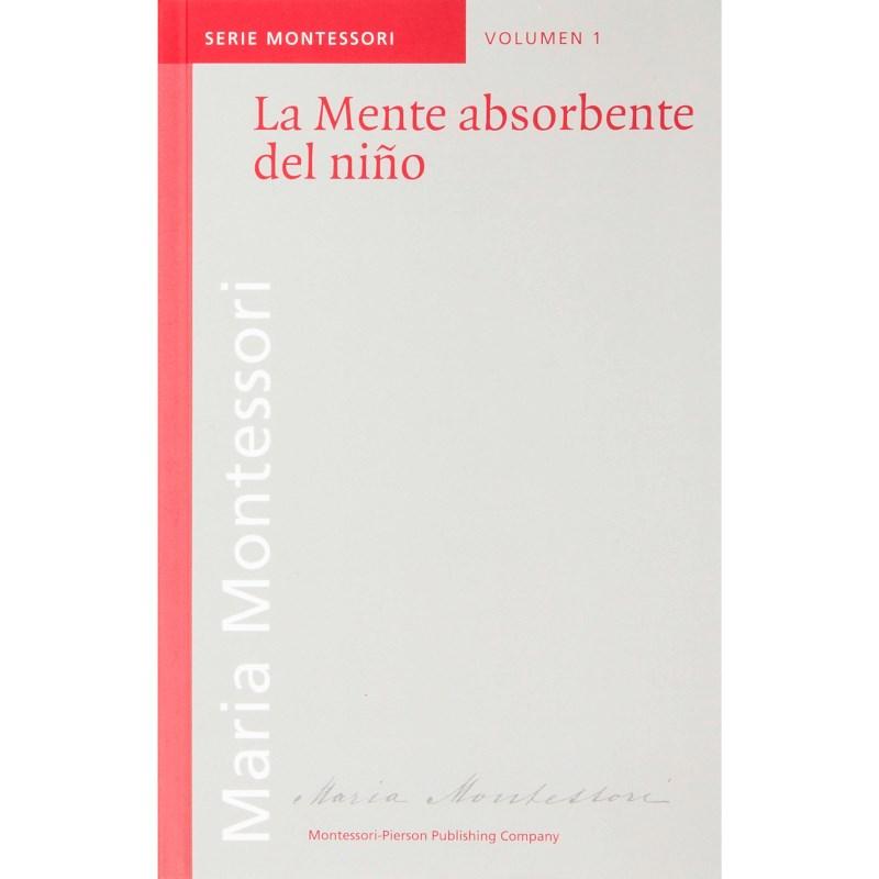 La Mente Absorbente Del Niño (Spanish)