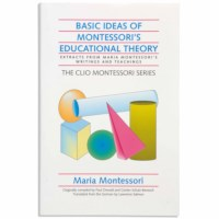 Basic Ideas Of Montessori's Educational Theory (Clio)