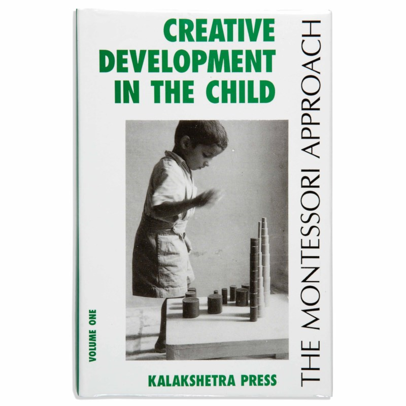 Creative Development In The Child: Volume 1