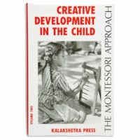 Creative Development In The Child: Volume 2 (Kalakshetra)