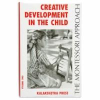 Creative Development In The Child: Volume 2